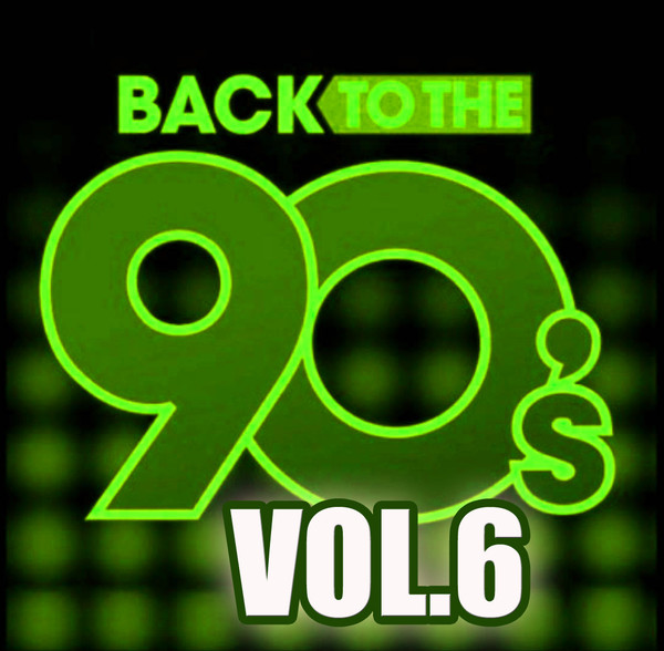 Назад в 90'e / Back To The 90's. Vol. 6 / Compiled by Sasha D