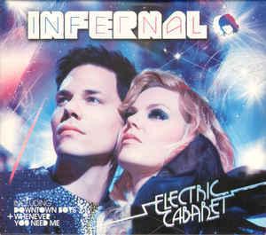 Infernal - Electric Cabaret (2008)